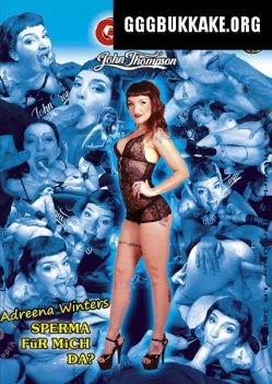 Adreena Winters - Sperma für mich da - ggg john thompson video